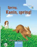 Barnbok -Spring kanin spring!