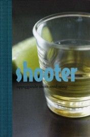 Bok - Shooter : uppiggande shots med sting