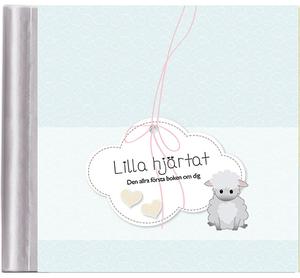 Lilla hjärtat – den allra första boken om dig